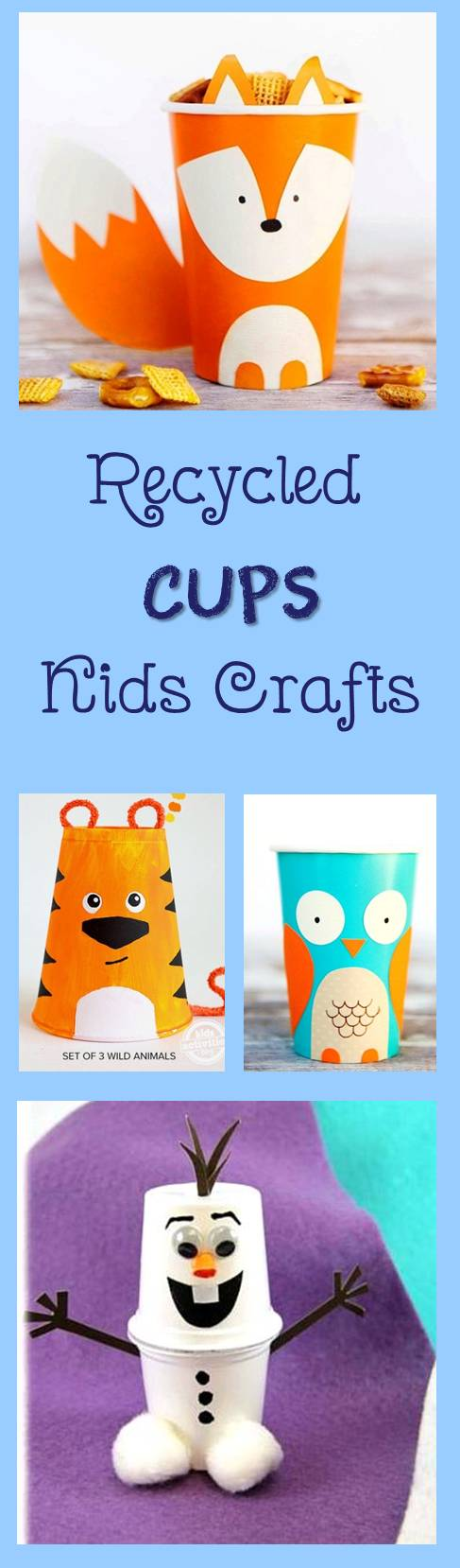 Recycled cup kids crafts