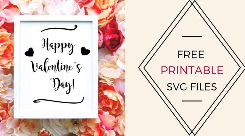 FREE Printable Valentines SVG CUT File